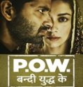 POW – Bandi Yuddh Ke 10th December 2016 Free Watch And Download Serial Online