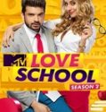 MTV Love School Season 2 (Grand Finale) 18th February 2017 Free Watch And Download Serial Online