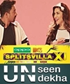 MTV Splitsvilla X1 – Unseen Undekha – Choose your competition wisely