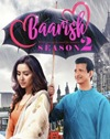 Baarish 2 (ALTBalaji) – Web Series
