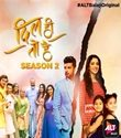 Dil Hi Toh Hai 2 18th April 2019