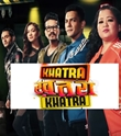 Khatra Khatra Khatra 16th July 2019