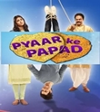 Pyaar Ke Papad 15th June 2019