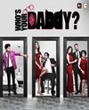 Who's Your Daddy (ALTBalaji) – Web Series